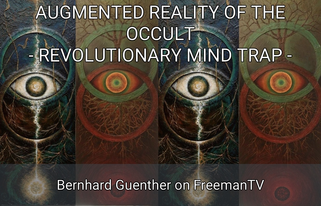 Augmented Reality Of The Occult Revolutionary Mind Trap Piercing