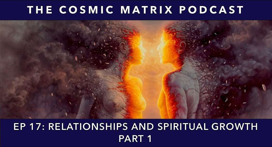 Relationships and Spiritual Growth | TCM Podcast #17 (Part 1)