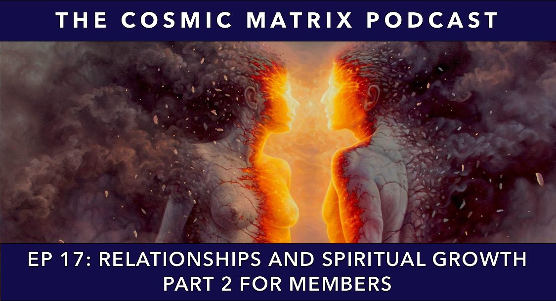 Relationships and Spiritual Growth | TCM Podcast #17 (Part 2 for members)
