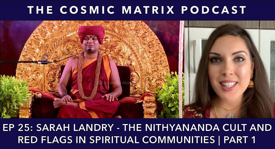 Sarah Landry – The Nithyananda Cult and Red Flags in Spiritual Communities | TCM #25 (Part 1)