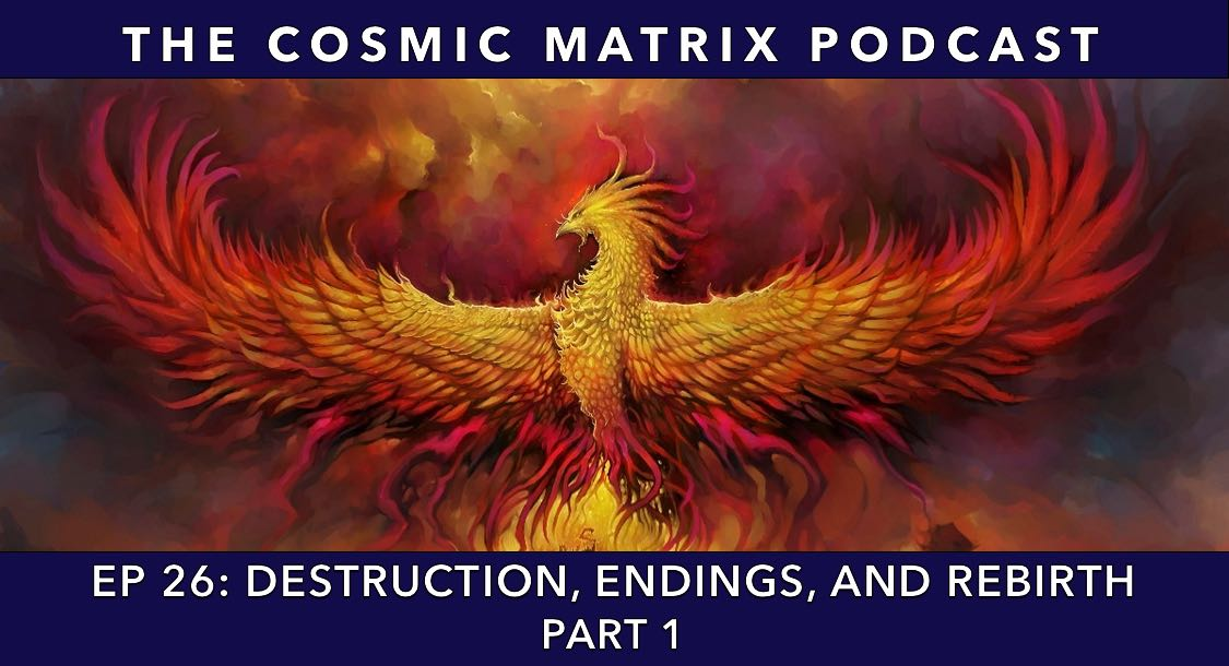 Destruction, Endings, and Rebirth | TCM #26 (Part 1)
