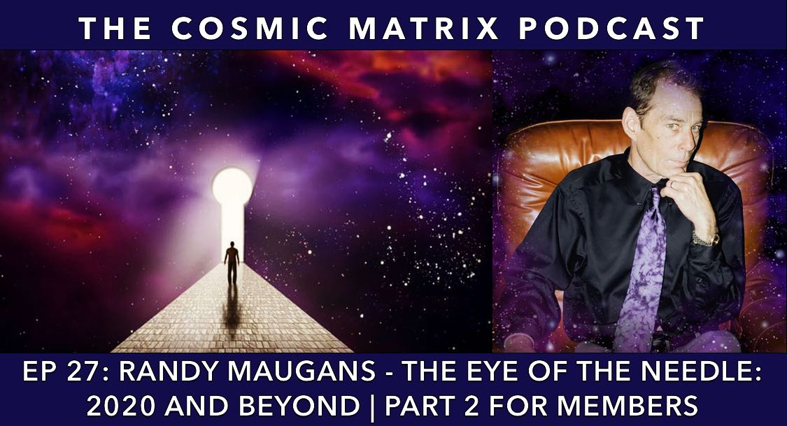 Randy Maugans – The Eye of The Needle: 2020 and Beyond | TCM #27 (Part 2 for members)