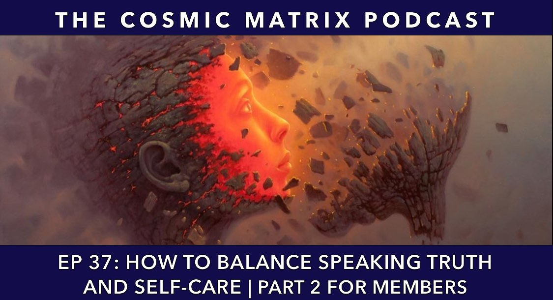 How to Balance Speaking Truth and Self-Care | TCM #37 (Part 2 for Members)