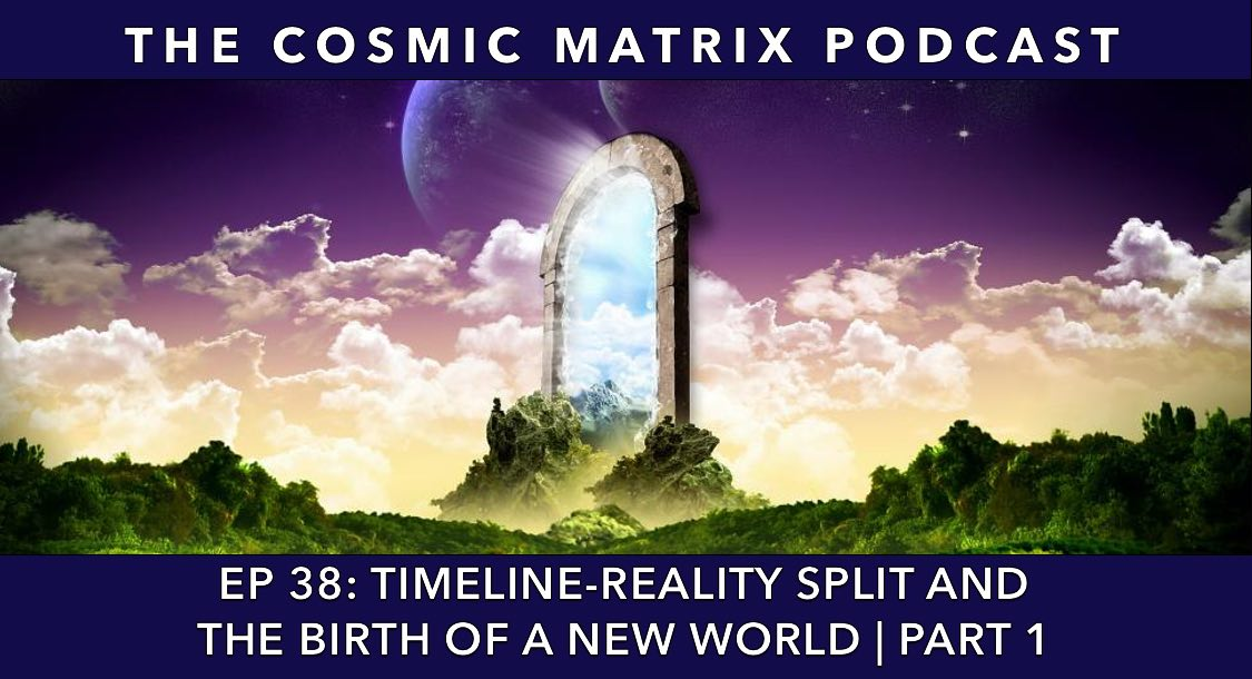 Timeline-Reality Split and the Birth of a New World | TCM #38 (Part 1)