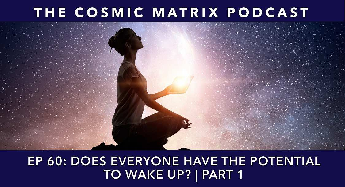 Does Everyone Have The Potential To Wake Up? | TCM #60 (Part 1)