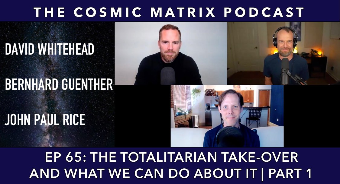 The Totalitarian Take-Over And What We Can Do About It | TCM #65 (Part 1)