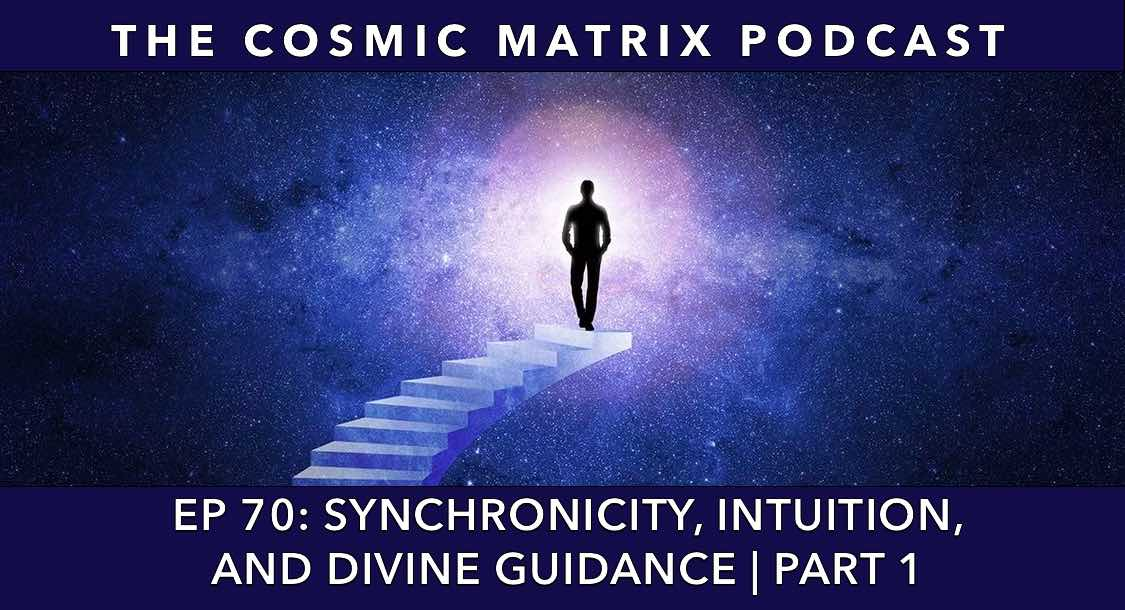Synchronicity, Intuition, and Divine Guidance | TCM #70 (Part 1)